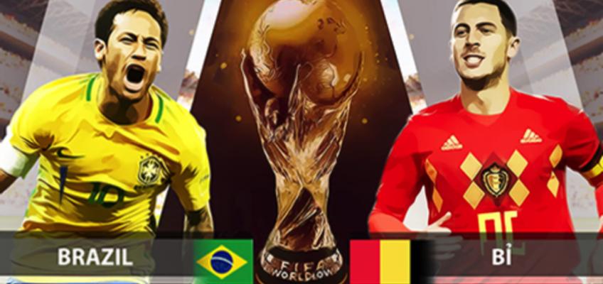 Soi kèo – Nhận định: Brazil vs Bỉ, 1:00 Ngày 07/07, Tứ kết 2 World Cup 2018