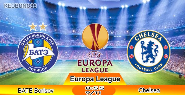 Nhận định BATE Borisov vs Chelsea