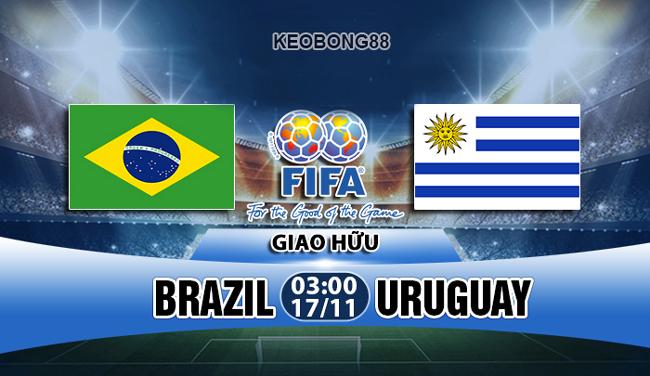 Nhận định – dự đoán: Brazil vs Uruguay, 03h00 ngày 17/11: Giao hữu quốc tế