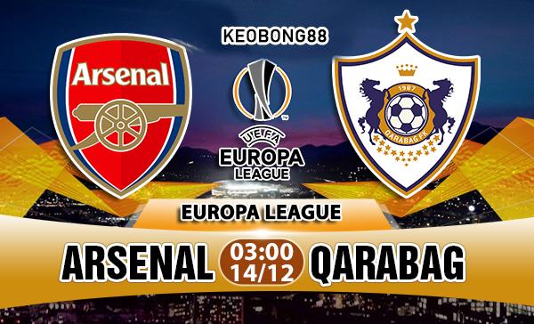 Nhận định – Soi kèo: Arsenal vs Qarabag, 03h00 ngày 14/12: Europa League