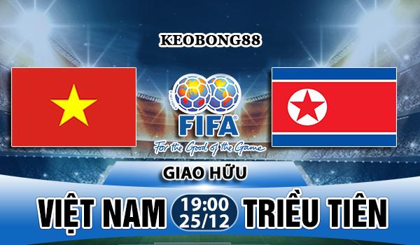 Nhận định Việt Nam vs Triều Tiên, 19h00 ngày 25/12: Giao hữu quốc tế