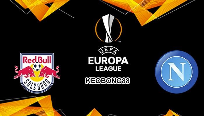 Nhận định RB Salzburg vs Napoli, 00h55 ngày 15/3: Europa League