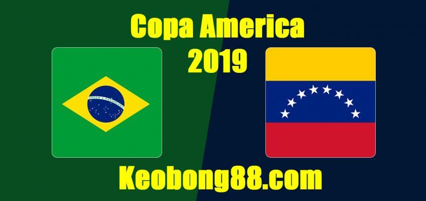 Nhận định – Soi kèo Brazil vs Venezuela, 7h30 ngày 19/6: Bảng A Copa America 2019