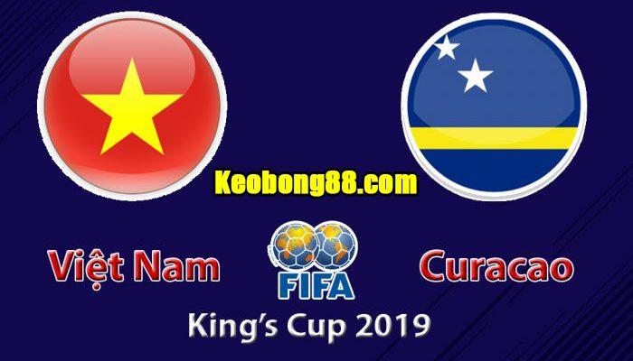Nhận định Việt Nam vs Curacao, 19h30 ngày 8/6: Chung kết King's Cup 2019