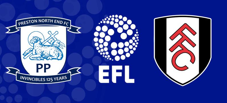 Nhận định – soi kèo trận đấu Preston North End vs Fulham, 02h45 ngày 11/12