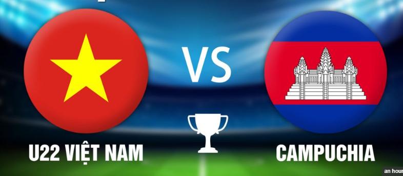 Nhận định – Soi kèo trận đấu U22 Việt Nam vs U22 Campuchia, 19h00 ngày 07/12