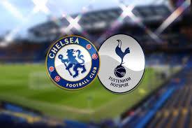 Nhận định – soi kèo trận đấu Chelsea vs Tottenham, 19h30 ngày 22/02