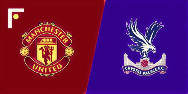 Manchester Utd vs Crystal Palace