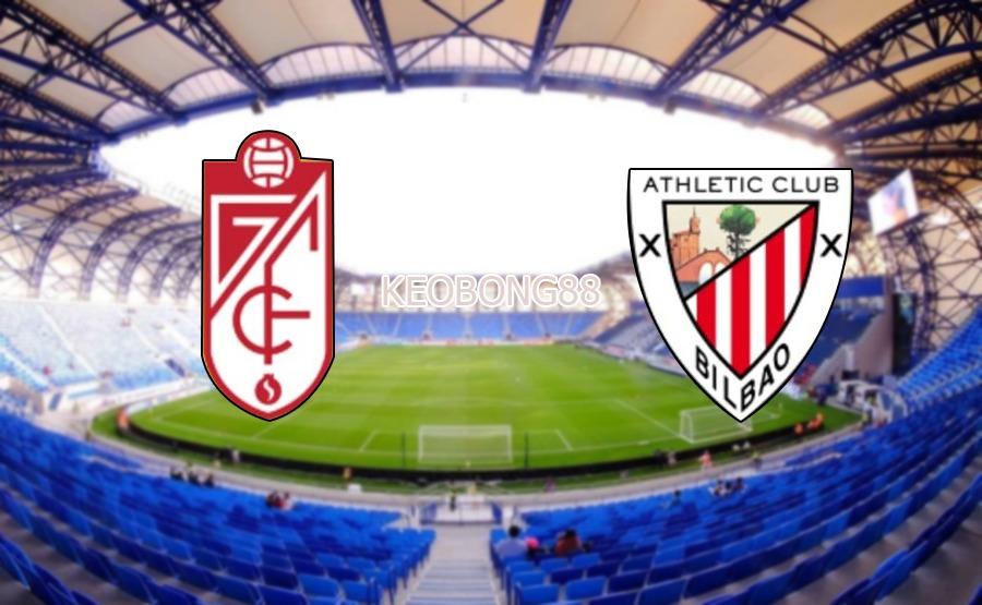 nhan dinh Granada CF vs Ath Bilbao